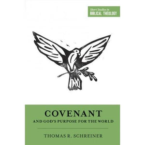 Covenant and God's Purpose for the World