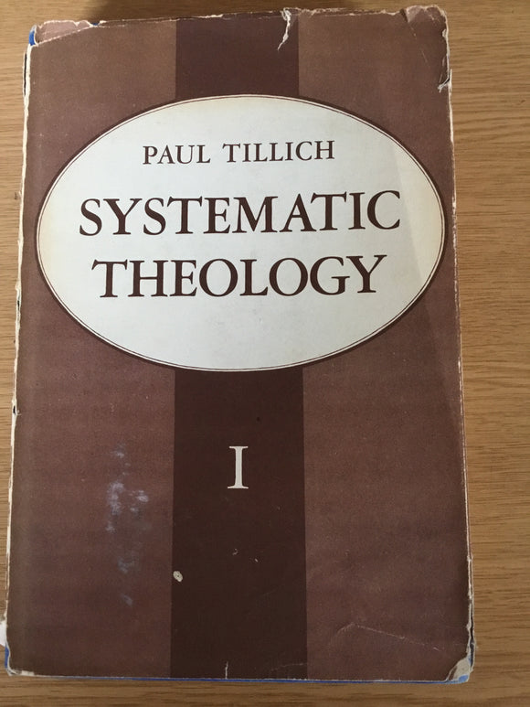 Systematic Theology- Paul Tillich