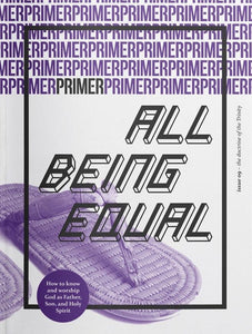 Primer 9: All Being Equal