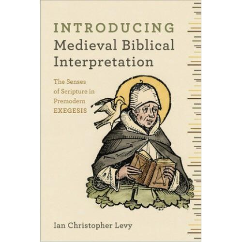 Introducing medieval biblical interpretations