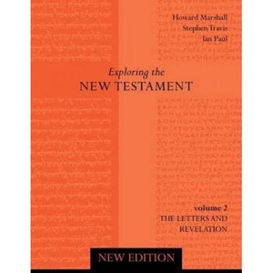 Exploring the New Testament -Vol 2