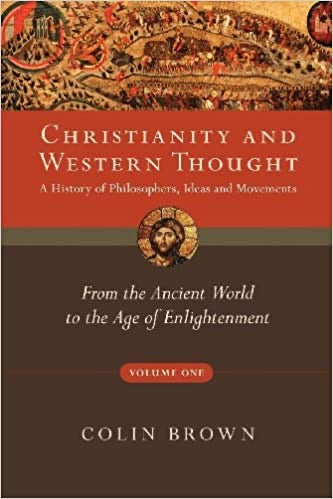 Christianity and Western Thought - Vol 1