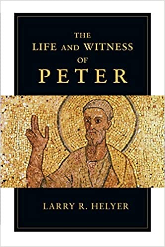The Life and Witness of Peter