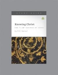 "Knowing Christ, The ""I AM"" Sayings Of Jesus. Ligonier Study Guide"