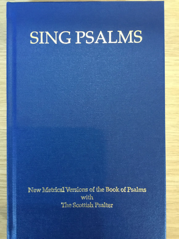 Sing Psalms with the Scottish Psalter