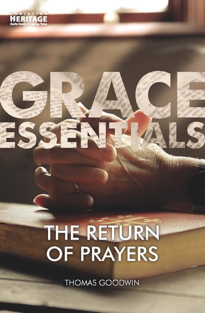 Grace Essentials- The return of Prayers