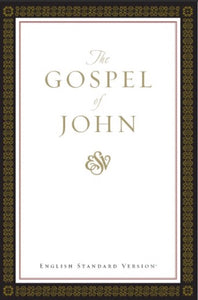 The Gospel of John (ESV)