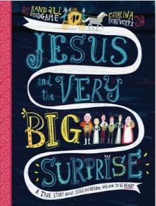 Jesus and the Very Big Surprise (Pre-Order 01/02/2020)