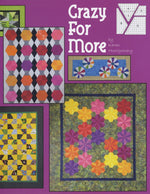 Crazy For More Quilt Book