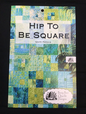 Hip to Be Square Pattern