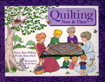 Quilting Now & Then