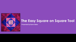 The Easy Square on Square Tool