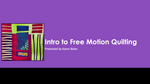 Intro to Free Motion Quilting