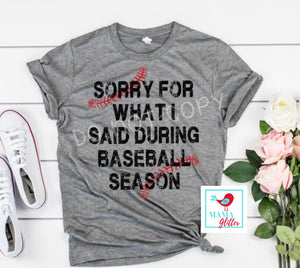 I'm Sorry for What I Said- Baseball