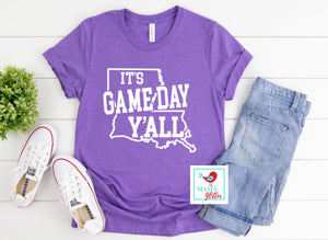 It's Game Day Y'all- Louisiana