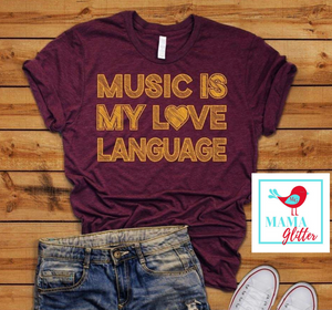 Music Is My Love Language