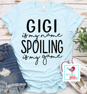 Gigi Is My Name, Spoiling Is My Game