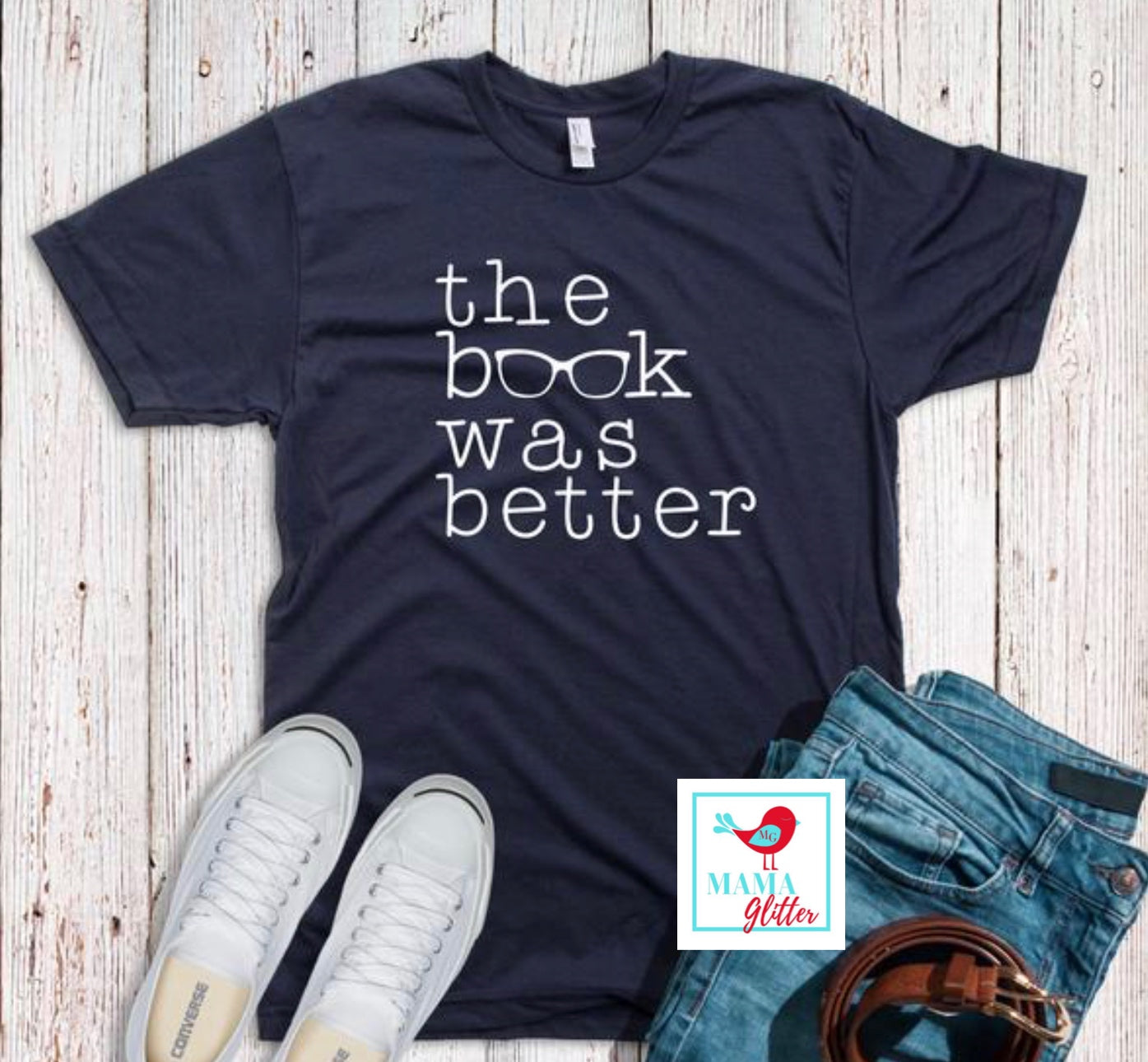 The Book Was Better- white print