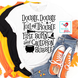 Double, Double Toil & Trouble - Halloween