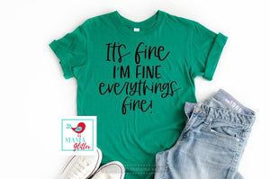 It's Fine, I'm Fine-Black, Hand Lettered