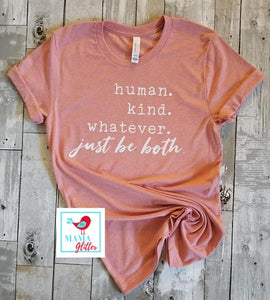 Human. Kind. Just Be Both