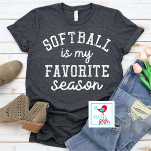 Softball Is My Favorite Season- white