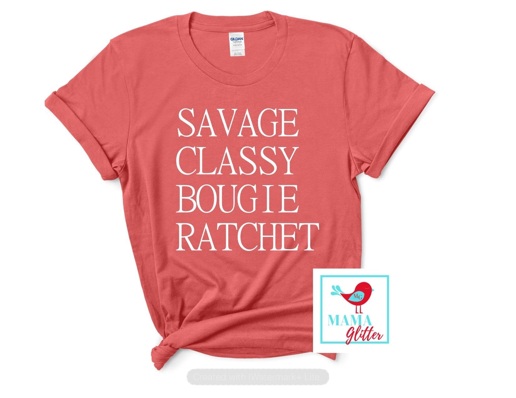 Savage, Classy, Bougie, Ratchet- white