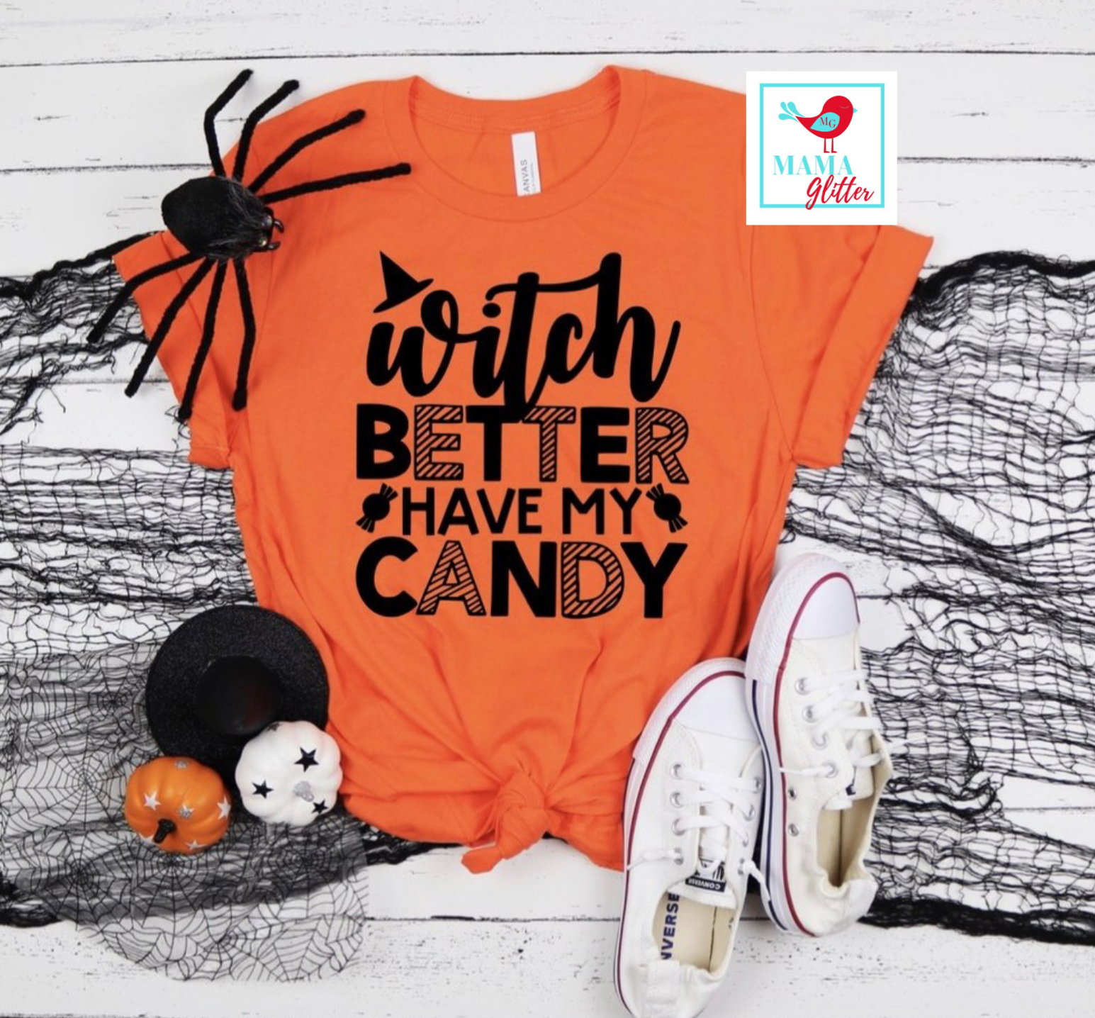 Witch Better Have my Candy- black print - Halloween