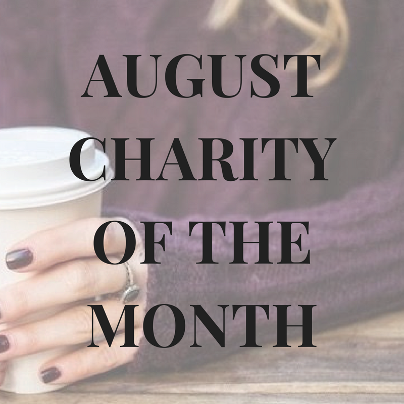 August Charity of the Month