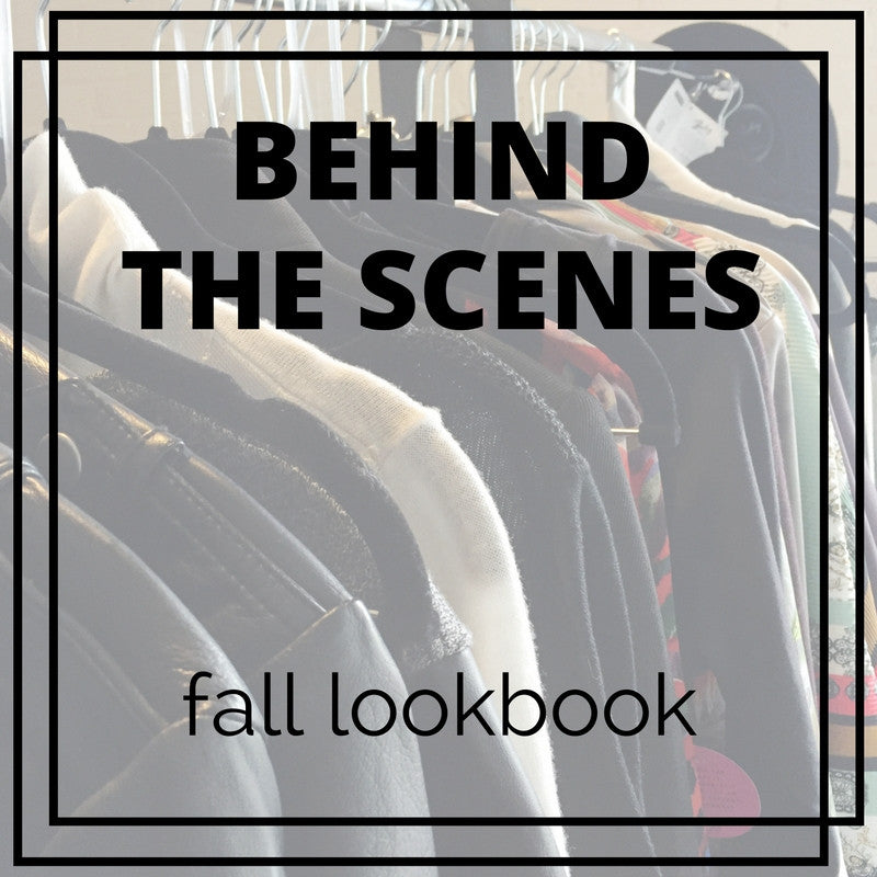 Behind The Scenes: Fall Lookbook 2016
