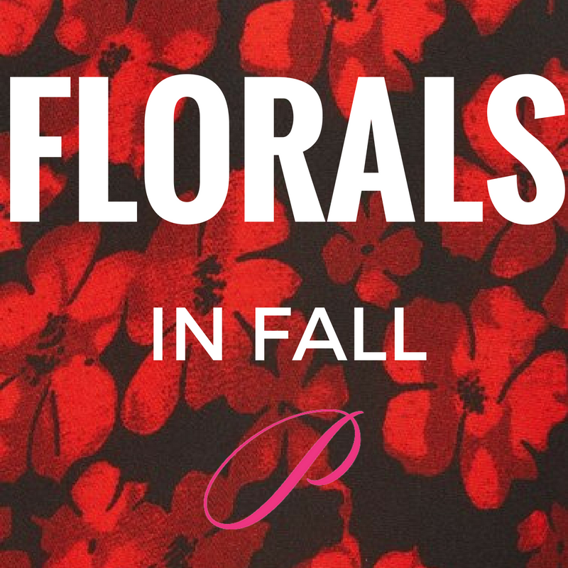 Florals in Fall