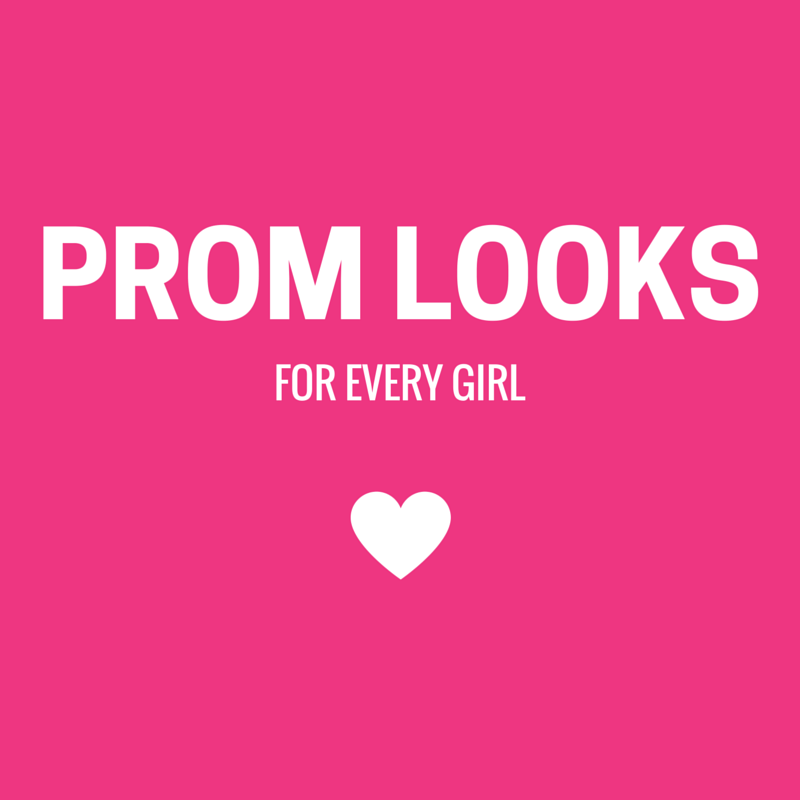 Prom Looks For Every Girl