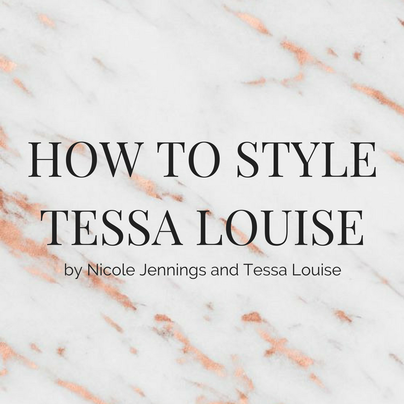 How To Style The Tessa Louise Signature Collection