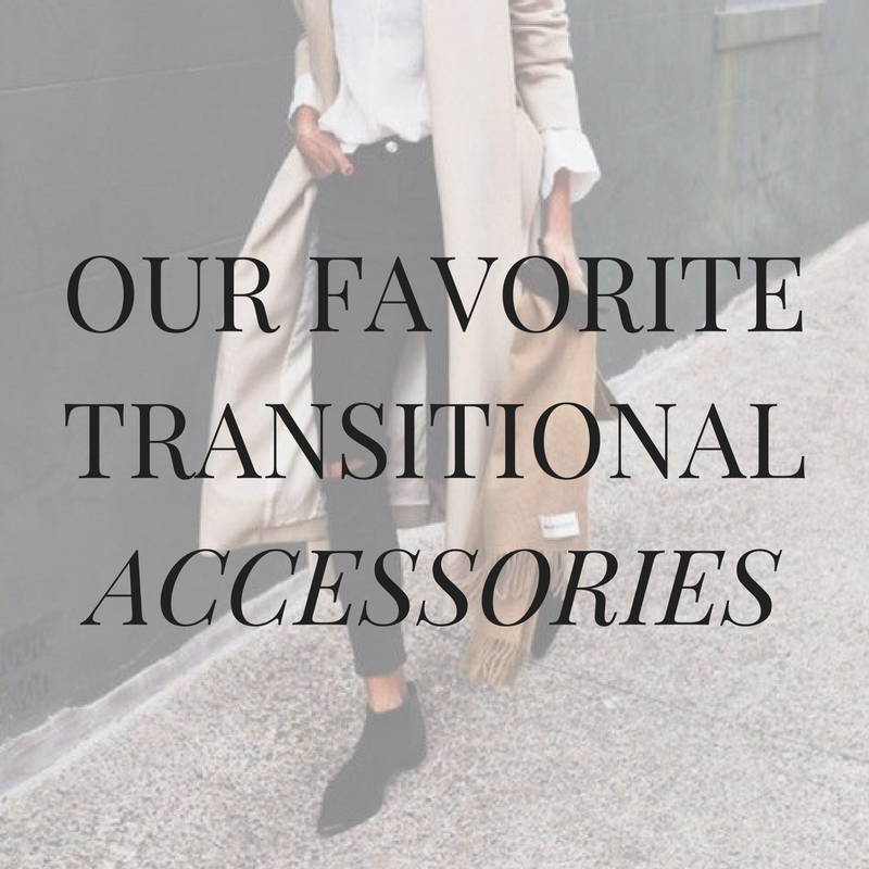 Transitional Accessories for Fall