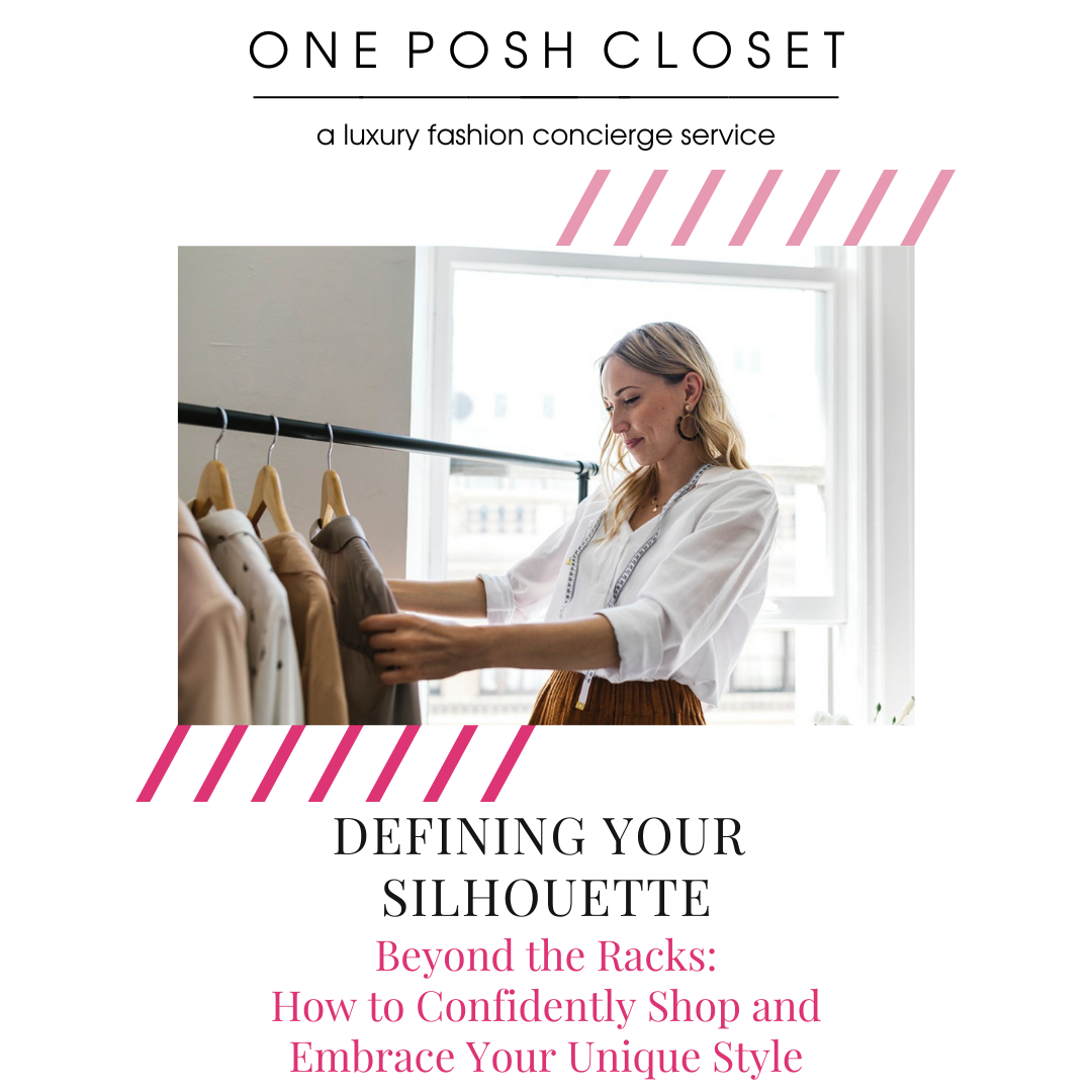Defining Your Silhouette: Beyond the Racks: How to Confidently Shop & Embrace Your Unique Style