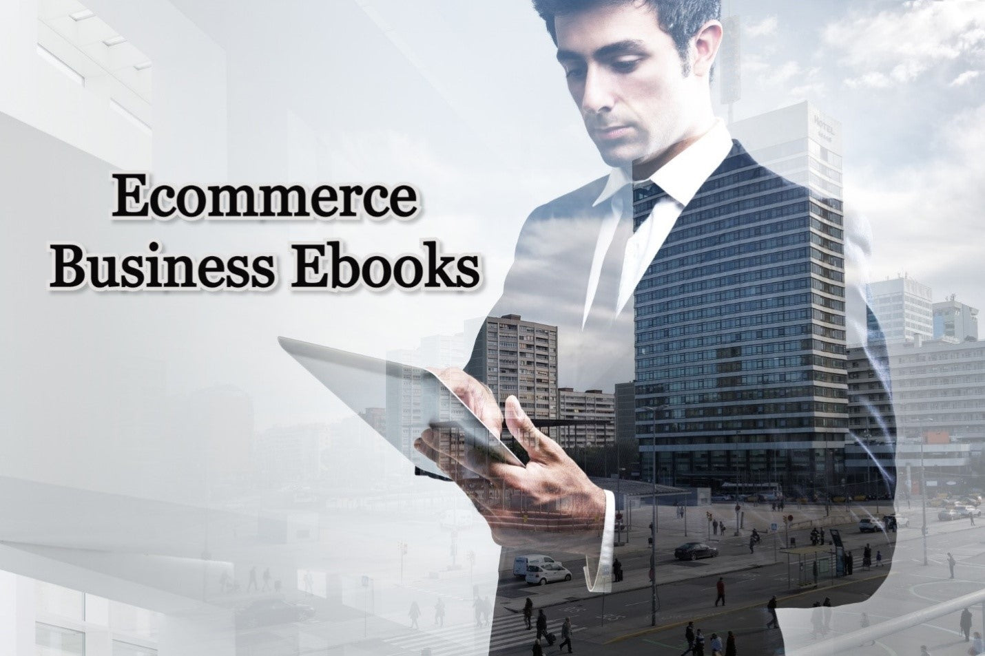 What are the Few Best Ecommerce Business eBooks?