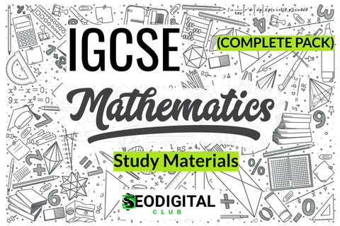 IGCSE Mathematics Study Materials (Complete Pack)
