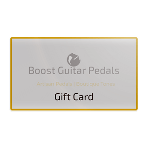 Gift Card - Boost Guitar Pedals