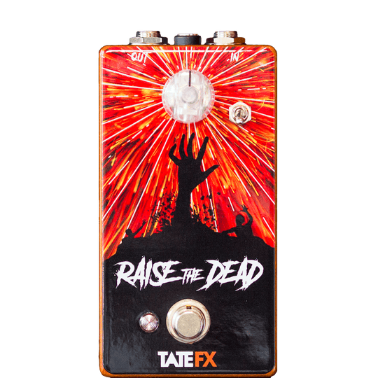 TATE FX Raise The Dead BGP Limited Edition Front Transparent 1024 | Boost Guitar Pedals