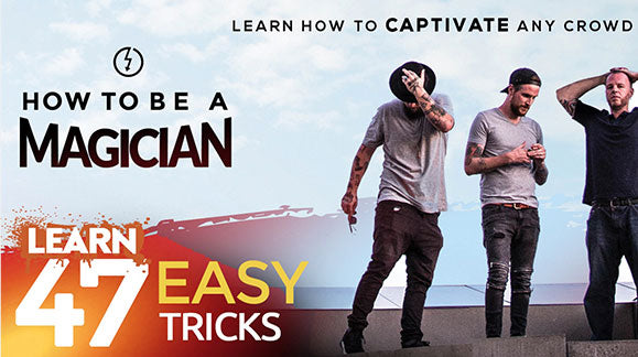 How to be a Magician - Powerful Magic anyone can do