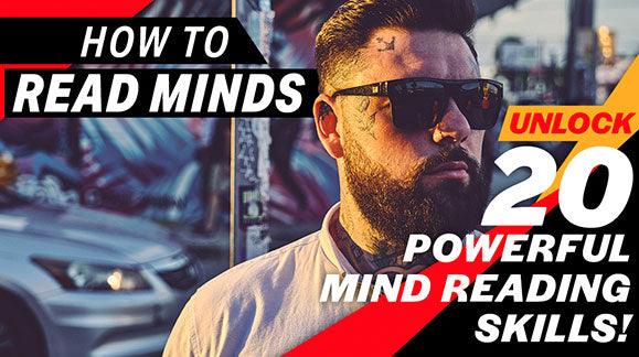 How to be Read Minds - No Secret is safe