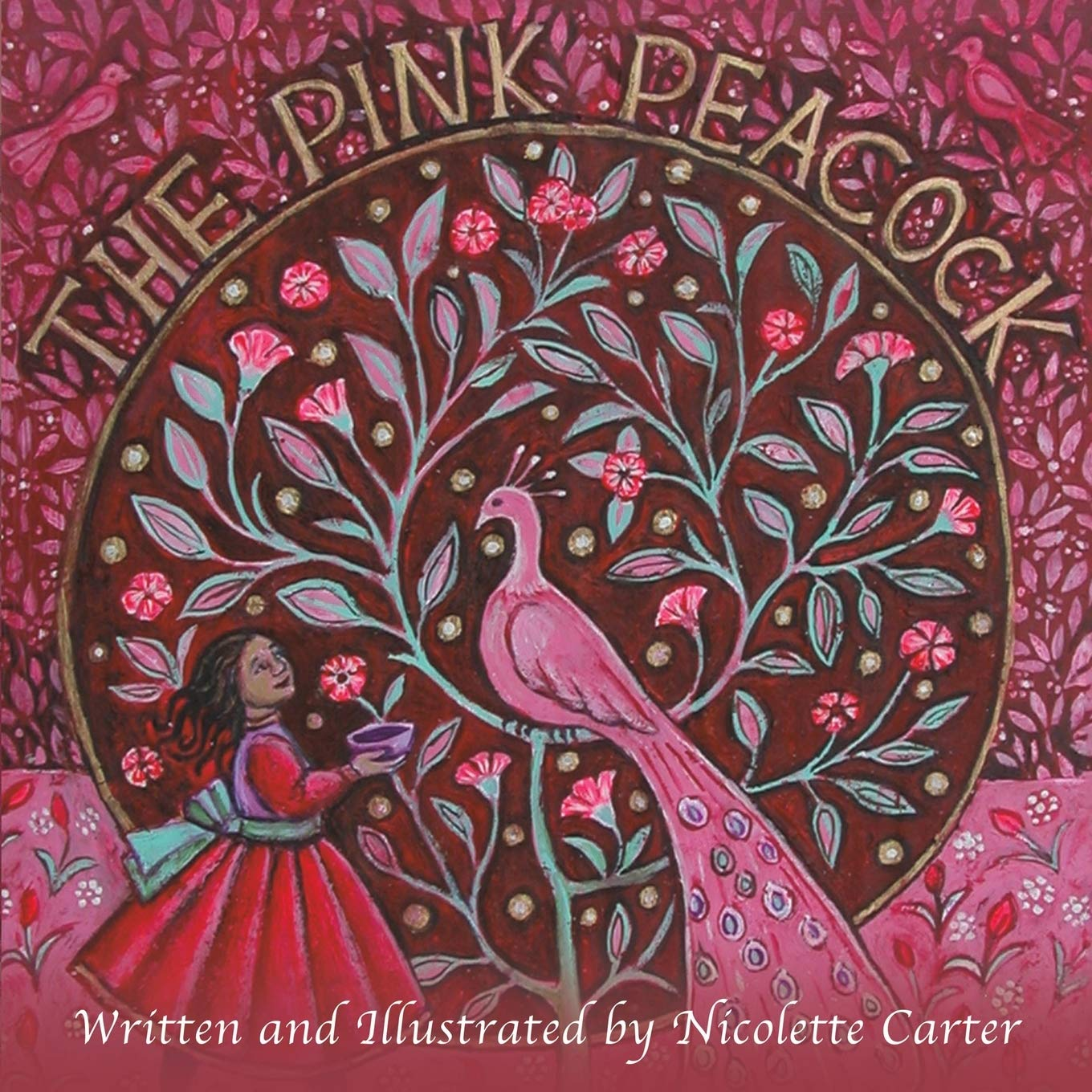 The Pink Peacock book cover by Skylark Galleries artist Nicolette Carter
