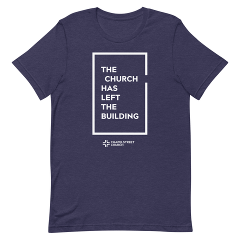 The Church Has Left the Building TShirt