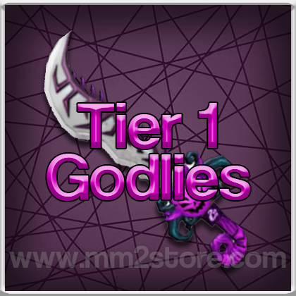 Tier 1 Godlies