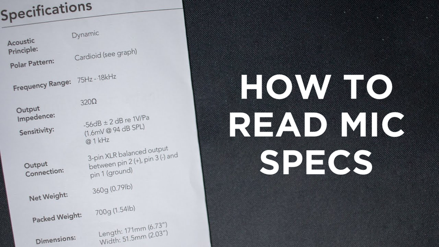 How To Read Microphone Spec-Sheet?
