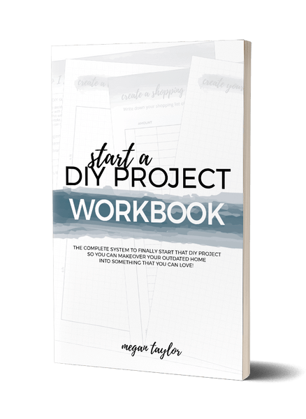 Start a DIY Project | The Workbook