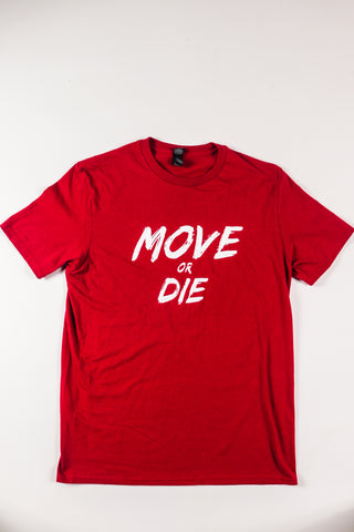 💢Move or Die Red💢