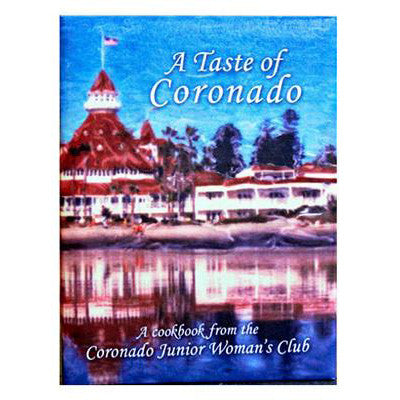 A Taste of Coronado - Cookbook