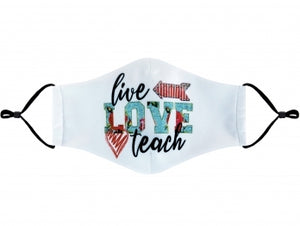Live Love Teach cloth mask