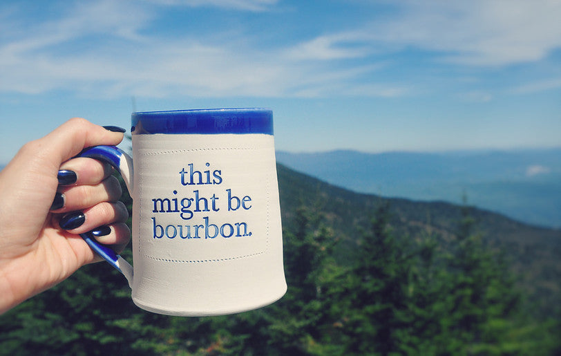 "'this might be bourbon"" Mug"